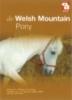 Rade, J. DE, De Welshpony en Welsh mountainpony