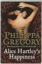 Philippa Gregory Alice Hartley`s Happiness