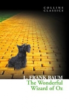 Baum, L. Frank The Wonderful Wizard of Oz (Collins Classics)