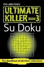 Puzzler Media Ltd The Times Ultimate Killer Su Doku Book 3