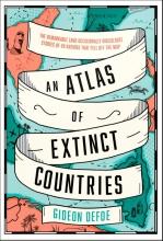 Gideon Defoe , An Atlas of Extinct Countries