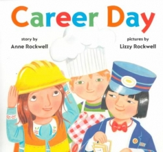 Rockwell, Anne F. Career Day