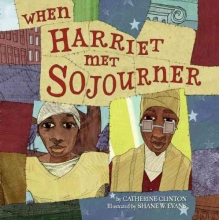 Clinton, Catherine When Harriet Met Sojourner