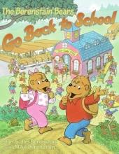 Berenstain, Jan The Berenstain Bears Go Back to School