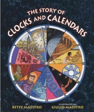 Maestro, Betsy The Story of Clocks and Calendars