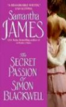 James, Samantha The Secret Passion of Simon Blackwell