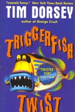 Dorsey, Tim Triggerfish Twist