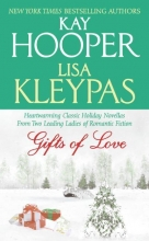 Hooper, Kay,   Kleypas, Lisa Gifts of Love