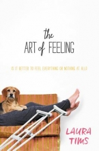Tims, Laura The Art of Feeling