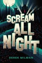 Milman, Derek Scream All Night