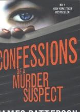 James Patterson Confessions of a Murder Suspect