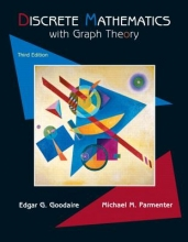 Edgar Goodaire,   Michael Parmenter Discrete Mathematics with Graph Theory (Classic Version)