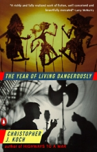 Koch, Christopher J. The Year of Living Dangerously