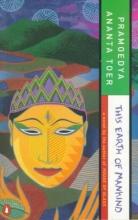 Toer, Pramoedya Ananta This Earth of Mankind