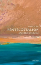 William K. (Professor of Theology, Glyndwr University, Wales) Kay Pentecostalism: A Very Short Introduction