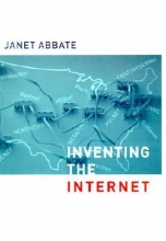 Abbate, Janet Inventing the Internet