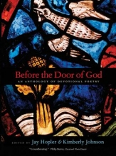 Hopler, Jay Before the Door of God - An Anthology of Devotional Poetry