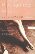 Dawesar, Abha That Summer in Paris