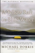 Dorris, Michael A Yellow Raft in Blue Water
