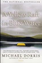 Dorris, Michael A Yellow Raft in Blue Water