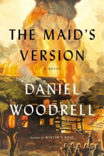 Woodrell, Daniel The Maid`s Version