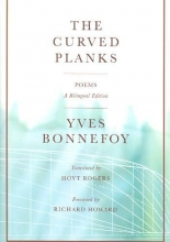 Bonnefoy, Yves The Curved Planks