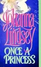 Lindsey, Johanna Once a Princess