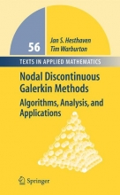 Jan S. Hesthaven,   Tim Warburton Nodal Discontinuous Galerkin Methods
