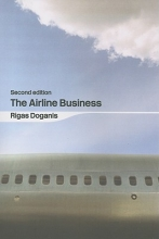 Doganis, Rigas The Airline Business in the 21st Century