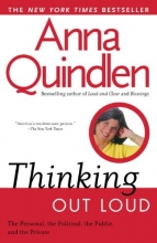 Quindlen, Anna Thinking Out Loud