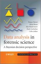 Franco Taroni,   Silvia Bozza,   Alex Biedermann,   Paolo Garbolino Data Analysis in Forensic Science