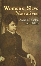 Burton, Annie L. Women`s Slave Narratives