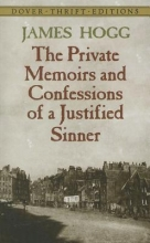 Hogg, James The Private Memoirs and Confessions of a Justified Sinner