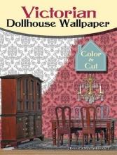 Mazurkiewicz, Jessica Victorian Dollhouse Wallpaper