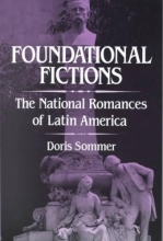 Sommer, Doris Foundational Fictions - The National Romances of Latin America (Paper)