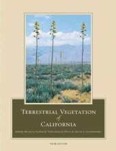 Michael Barbour,   Todd Keeler-Wolf,   Allan A. Schoenherr Terrestrial Vegetation of California, 3rd Edition