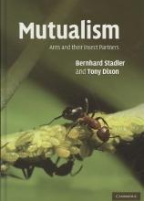 Bernhard Stadler,   Anthony F. G. Dixon Mutualism