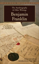 Franklin, Benjamin The Autobiography and Other Writings