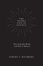 Jeremy,Baumberg Secret Life of Science
