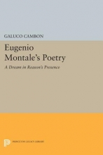 Cambon, G Eugenio Montale`s Poetry - A Dream in Reason`s Presence
