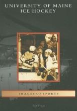 Briggs, Bob University of Maine Ice Hockey