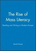 Vincent, David The Rise of Mass Literacy