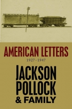 Pollock, Jackson American Letters