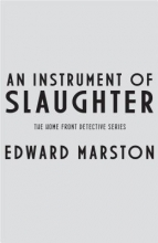 Marston, Edward An Instrument of Slaughter