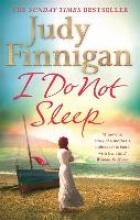 Finnigan, Judy I Do Not Sleep
