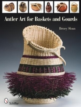 Betsey Sloan Antler Art for Baskets and Gourds