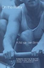 Brink, H. M. Van Den On the Water