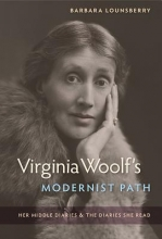 Lounsberry, Barbara Virginia Woolf`s Modernist Path