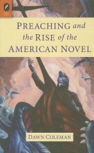 Coleman, Dawn Preaching and the Rise of the American Novel