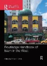 Roberto (Universita degli Studi di Napoli L`Orientale, Italy) Tottoli Routledge Handbook of Islam in the West